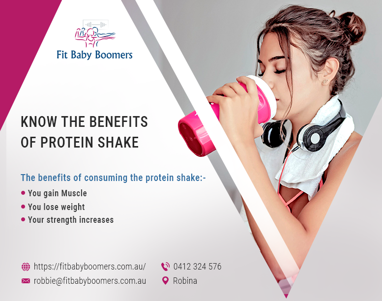 Fit Baby Boomers| Know the Benefits of Protein Shake