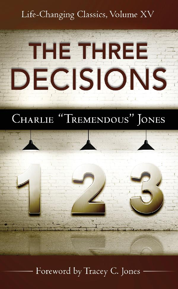 The Three Decisions